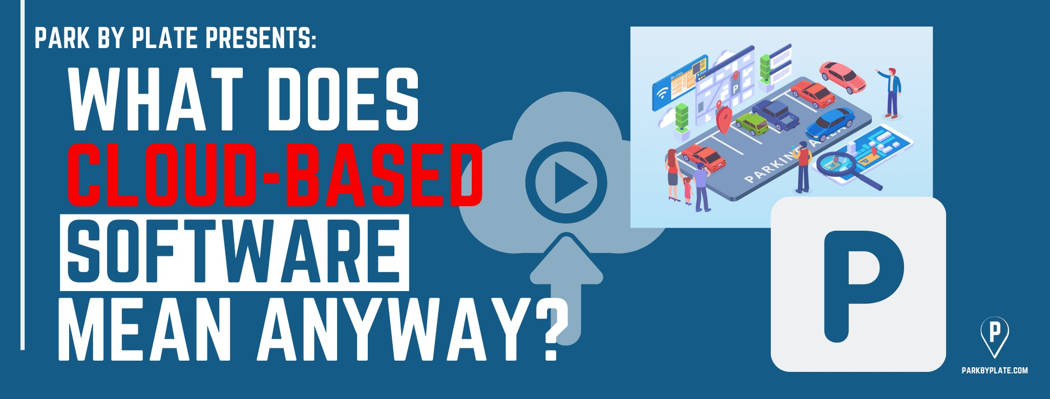 What Does Cloud-Based Software Mean Anyway?