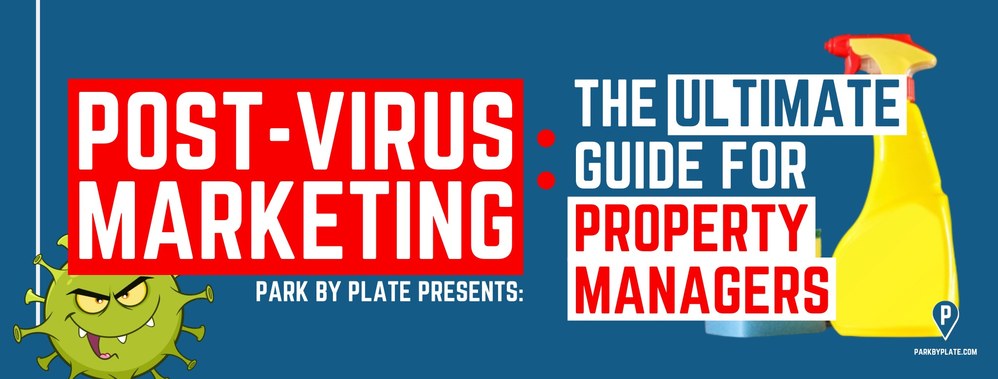 Post Virus Marketing: The Ultimate Guide for Property Managers