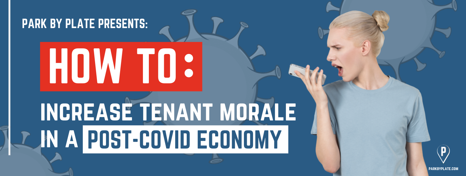 How to Increase Tenant Morale in a Post-COVID Economy